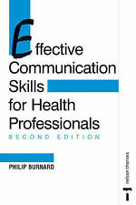 Effective Communication Skills for Health Professionals 2E: Second-ExLibrary