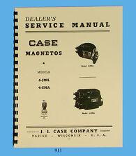 Case Model 4-JMA & 4-CMA Magneto Service Manual * 911