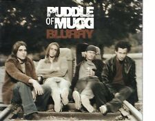 CD PUDDLE OF MUDD	blurry	MAXI EX PROMO 3 TRACKS / VIDEO			  (B0340)