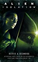 Alien - Isolation, Paperback by DeCandido, Keith R. A., Brand New, Free shipp...