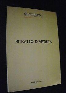RITRATTO D'ARTISTA / Documenta fotografia / mostra maggio 1976 curatore Rimoldi