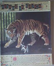 TUTTE LE FIABE DELLA NONNA -LA TIGRE- RIVISTA DEL 1962- ANNO 1 N.8  PER BIMBI