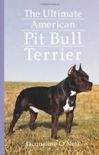 The Ultimate American Pit Bull Terrier (Howell ref