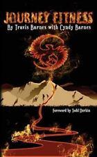 Journey Fitness, Barnes, Cyndy, Barnes, Travis, New Book