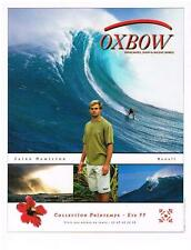 PUBLICITE ADVERTISING 2000    OXBOW   LAIRD HAMILTON HAWAII