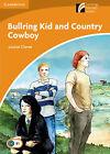 Bullring Kid and Country Cowboy Level 4 Intermediate. ENVÍO URGENTE (ESPAÑA)