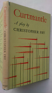 CURTMANTLE.CHRISTOPHER FRY **SIGNED** NORA RATCLIFF,PLAYWRIGHT'S LIBRARY,1961