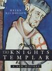 The Knights Templar by Helen Nicholson (2004, Trade Paperback)