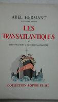 HERMANT (Abel) Les Transatlantiques.