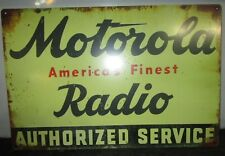 "Motorola Radio Authorized Service Tin Sign 12"" x 18"""