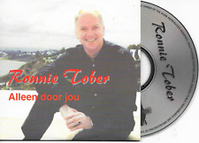 RONNIE TOBER - Alleen door jou CD SINGLE 2TR Dutch Cardsleeve 2000 RARE!