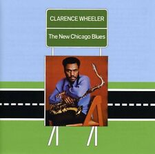 New Chicago Blues - Wheeler,Clarence (2008, CD NEUF)