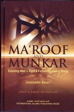 Ma'roof And Munkar - Enjoining What Is Right & Forbidding What Is Wrong