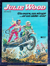 Julie WOOD Un ours un singe et un side-car J GRATON éd Fleurus 4è trim 1979 EO