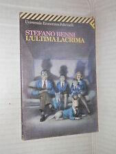 L ULTIMA LACRIMA Stefano Benni Feltrinelli 1999 Universale Economica 1394 libro