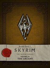Elder Scrolls V Skyrim The Skyrim Library  Vol. III: The Arcane Hardcover