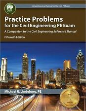 NEW - Practice Problems for the Civil Engineering PE Exam Fifteenth 15th Edition