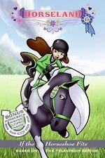 Horseland #6: If the Horseshoe Fits