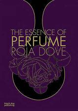 The Essence of Perfume by Roja Dove (Hardback, 2008) signed copy