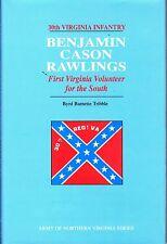 Benjamin Cason Rawlings by Byrd Tribble 30TH Virginia