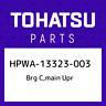 HPWA-13323-003 Tohatsu Brg c,main upr HPWA13323003, New Genuine OEM Part