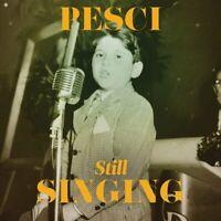 Joe Pesci - Pesci...Still Singing CD NEU OVP