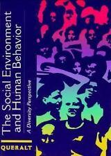 Social Environment and Human Behavior: A Diversity Perspective, , Queralt, Magal