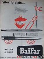 PUBLICITÉ 1958 BAIFAR STYLOS A BILLE BAIGNOL & FARJON - ADVERTISING