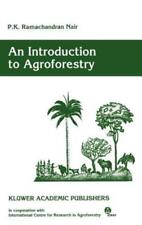 An Introduction to Agroforestry by P K Ramachandran Nair: New