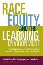RACE, EQUITY, AND THE LEARNING ENVIRONMENT - TUITT, FRANK (EDT)/ HAYNES, CHAYLA