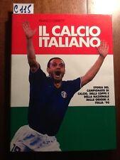 IL CALCIO ITALIANO - CERRETTI - CDE - 1990