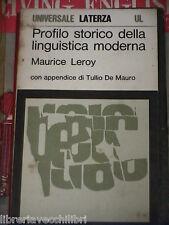PROFILO STORICO DELLA LINGUISTICA MODERNA Maurice Leroy Anna Davies Morpurgo di