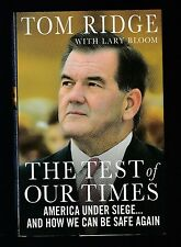 The Test of Our Times : America under Siege by Tom Ridge, Signed 1st
