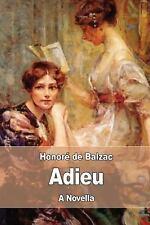 Adieu by Honoré de Balzac (2017, Paperback)