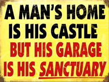 A mans home is his Castle but his Garage is his Sanctuary Retro Sign beer signs