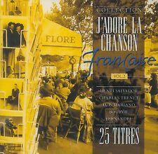 J'adore la chanson francaise vol.2 ~ Multi-Artistes - CD - NEUF