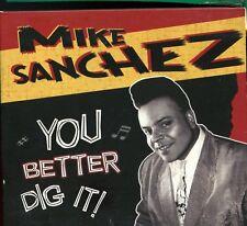 Mike Sanchez / You Better Dig It! - Digipack - Signed - Autographed