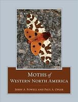 Moths of Western North America, Hardcover by Powell, Jerry A.; Opler, Paul A....