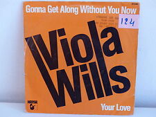 VIOLA WILLS Gonna get along without you now 911240