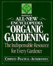 RODALE'S ALL-NEW ENCYLOPEDIA OF ORGANIC GARDENING Indispensable resource