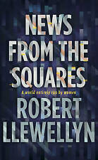 News from the Squares, Llewellyn, Robert, New Book