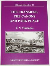 CRANMERS CANONS PARK PLACE South London History Mitcham Merton Houses Manors