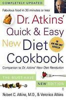 Dr. Atkins' Quick & Easy New Diet Cookbook : Companion to Dr. Atkins' Brand New.