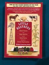 Little Heathens by Mildred Armstrong Kalish (2008, Paperback)