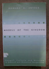 Models of the Kingdom Howard Snyder 2001 Paperback Seminary Church Bible Library
