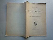 1924 MANUEL DES TRAVAUX DE FORCE A BORD DES NAVIRES MARINS INGENIEURS DE MILLOT