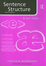 Language Workbooks: Sentence Structure by Nigel Fabb (2005, Paperback, Revised)