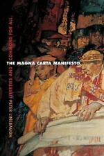 The Magna Carta Manifesto: Liberties and Commons for All, General, Medieval, His