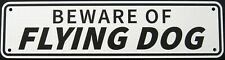 Beware Of Flying Dog Sign Double Layered Aluminum 12 X 3