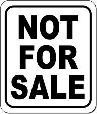 Not For Sale Black Aluminum Composite Outdoor Sign